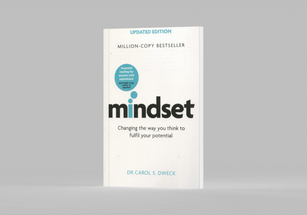 Mindset: Changing the way you think to fulfil your potnetial